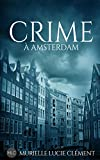 Crime à Amsterdam (French Edition)