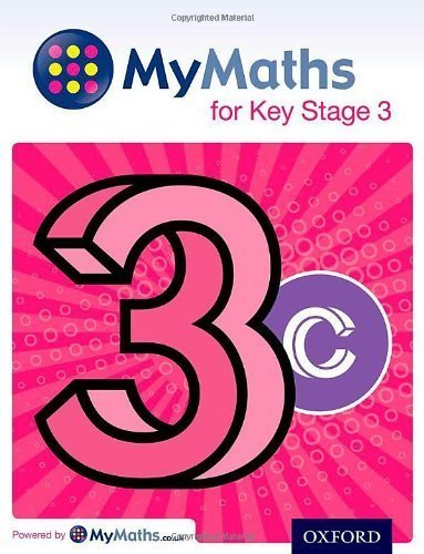 MyMaths: for Key Stage 3: Student Book 3C (Mymaths for Ks6) by Dave Capewell (2014-04-03)