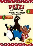 Petzi und seine Freunde 01: Petzi als Bergsteiger und weitere Abenteuer