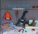 Rock'n roll factory