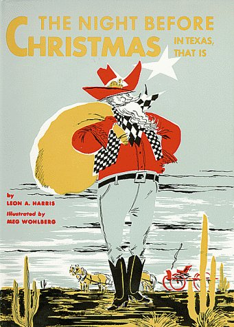 Night Before Christmas--In Texas, That Is, The