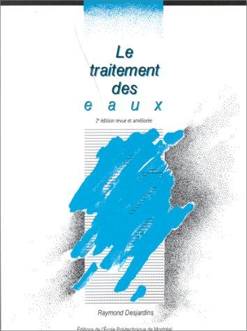 le-traitement-des-eaux-2me-dition-revue-et-amliore