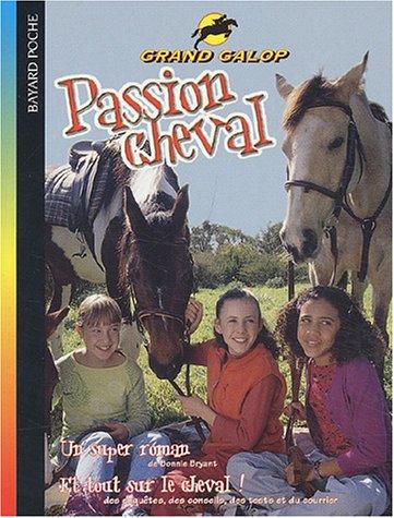 Passion cheval par Bonnie Bryant, Pascale D'Ippolito