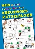 Mein neuer kunterbunter Kreuzwort-Rätselblock: 50 spannende Rätsel für Kinder ab