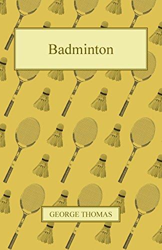 Badminton (English Edition) por George Thomas