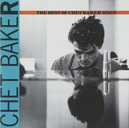 Let's Get Lost: The Best Of Chet Baker Sings Test