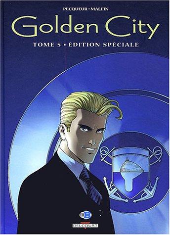 Golden city, tome 5 : Edition spéciale