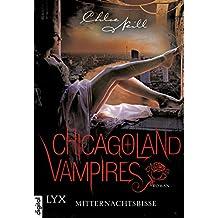 Chicagoland Vampires - Mitternachtsbisse (Chicagoland-Vampires-Reihe 3) (German Edition)