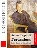 Jerusalem (Großdruck): Beide Bände in einem Buch - Selma Lagerlöf