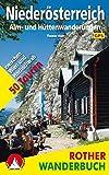 Alm- und Hüttenwanderungen Niederösterreich: 50 Touren zwischen Wien und Hochschwab. Mit GPS-Tracks (Rother Wanderbuch)