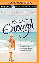 Not Quite Enough (Not Quite Series) by Catherine Bybee (2014-12-16)