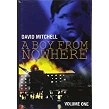 A Boy from Nowhere: v. 1