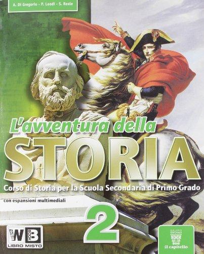 L'avventura della storia. Con e-book. Con espansione online. Per la Scuola media: 2