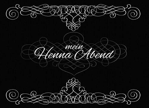 mein Henna Abend: Gästebuch für den Henna Abend I Erinnerung I Geschenkidee I Andenken