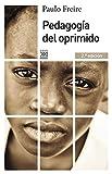 Pedagogía del oprimido (Siglo XXI de España General)