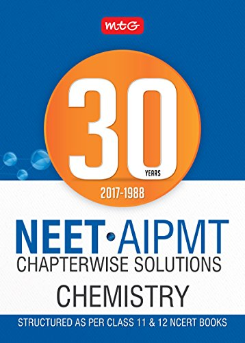 30 Years NEET-AIPMT Chapterwise Solutions - Chemistry