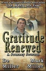 Gratitude Renewed by Mark Miller (2015-04-07)
