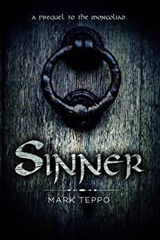 Sinner: A Foreworld SideQuest (The Foreworld Saga) by [Teppo, Mark]