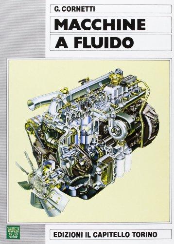 Macchine a fluido. Per gli Ist. tecnici e professionali