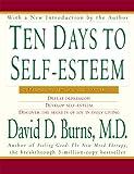 Ten Days to Self-Esteem (English Edition)