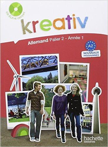 Allemand Kreativ A2 : Palier 2, année 1 (1CD audio) de Jacques Athias,Fabienne Fédou,Katrin Goldmann ( 29 avril 2009 )