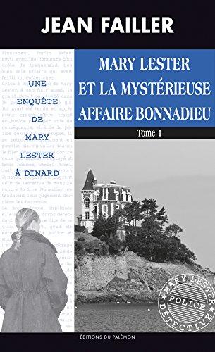"""<a href=""""/node/47645"""">Mary Lester et la mystérieuse affaire Bonnadieu Tome 1</a>"""