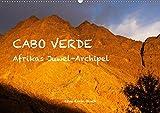 Cabo Verde - Afrikas Juwel-Archipel (Wandkalender 2020 DIN A2 quer): 13 facettenreiche Fotos des...