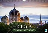 Riga: Die Hauptstadt Lettlands (Wandkalender 2018 DIN A4 quer): Die Hansestadt Riga ist die größte Stadt des Baltikums (Monatskalender, 14 Seiten ) ... [Kalender] [Apr 01, 2017] CALVENDO, k.A.