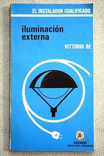 Iluminación Externa (ACCESO RÁPIDO) por Vittorio Re