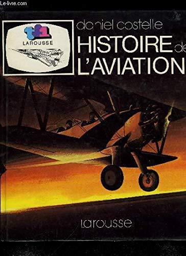 Histoire de l'aviation par Daniel Costelle