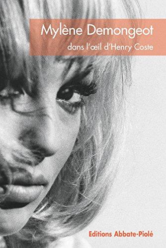 Mylene Demongeot Dans l'Oeil d'Henry Coste