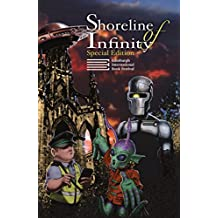 Shoreline of Infinity 8½ Edinburgh International Book Festival Special Edition: Science Fiction Magazine (English Edition)