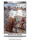 Die Heere der Hussiten: Teil 2: Die Hussitenkreuzzüge und