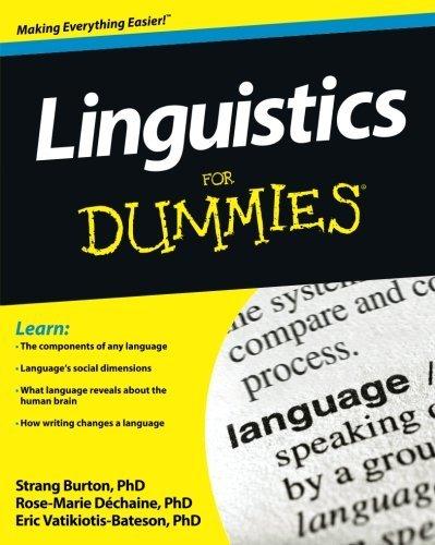 Linguistics For Dummies by Rose-Marie Dechaine (2012-03-06)