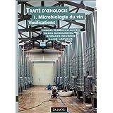 Traité d'oenologie, tome 1 : Microbiologie du vin