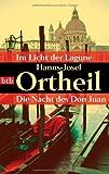Im Licht der Lagune / Die Nacht des Don Juan - Hanns-Josef Ortheil