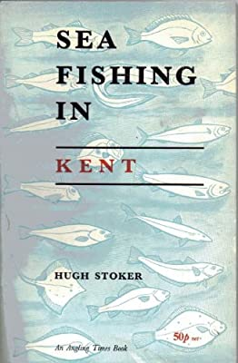 Sea Fishing in Kent from Ernest Benn