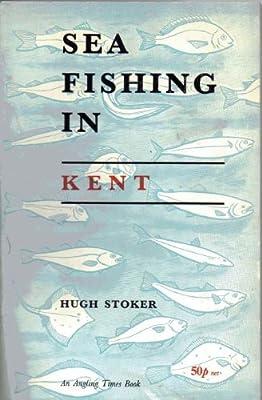 Sea Fishing in Kent from Ernest Benn