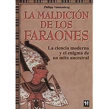 La Maldicion de Los Faraones (Hermetica Grandes Emigmas / Hermetic Great Enigmas)