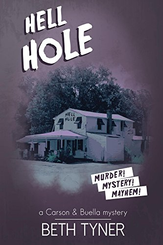Hell Hole: a Carson and Buella mystery (English Edition)