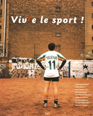 Vivre le sport !
