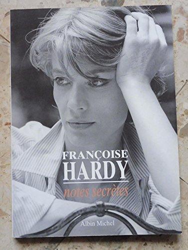 Franoise Hardy Notes secrtes  Paris, Albin Michel, diteur, 1991  Broch, 22,5 cm x 31 cm, 128 pages  Entretiens de Franoise Hardy avec ric Dumont  Photos N&B  Comme neuf