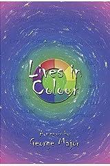 Lives in Colour: A Family Saga Paperback