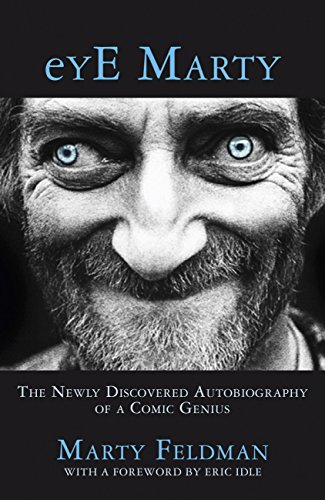 eYE Marty: The newly discovered autobiography of a comic genius (English Edition) (Young Taylor Brooke And)