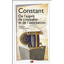 De l'esprit de conquête et de l'usurpation dans leurs rapports avec la civilisation européenne
