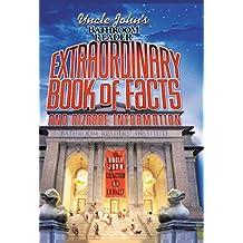 Uncle John's Bathroom Reader Extraordinary Book of Facts: And Bizarre Information (Bathroom Readers)