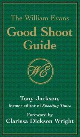 William Evans Good Shoot Guide