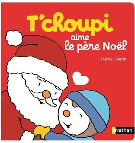 T'choupi aime le Père Noël - Dès 2 ans