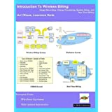 Introduction to Wireless Billing; Usage Recording, Charge Processing, System Setup, and Real Time Billing