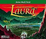 Laura und der Fluch der Drachenkönige: Laura - Teil 4. Empfohlen ab 8 Jahren